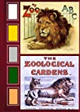img - for My Zoo ABC and The Zoological Garden (Two-in-One ABC Animal Books) book / textbook / text book