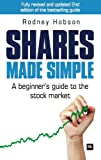 Shares Made Simple: A beginner's guide to the stock market (Revised, updated and expanded second edition)