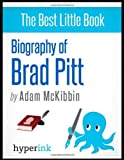 img - for Biography of Brad Pitt by Adam McKibbin (2012-04-20) book / textbook / text book