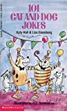 101 Cat And Dog Jokes (0590433369) by Hall, Katy