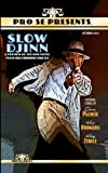 img - for Pro Se Presents Slow Djinn Featuring Stories by book / textbook / text book