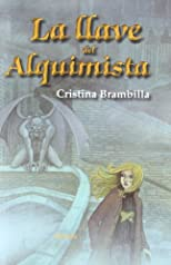 La llave del alquimista / The key to the alchemist (Spanish Edition)