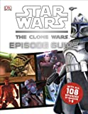 Star Wars: The Clone Wars: Episode Guide