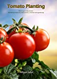Tomato Planting  How to grow tasty tomato (Gardening made easy, seed planters, container herb gardening)