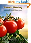 Tomato Planting  How to grow tasty to...