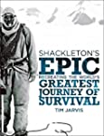 Shackleton's Epic: Recreating the Wor...
