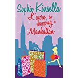L'accro du shopping � Manhattanby Sophie Kinsella