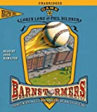 Game 3: #3 in the Barnstormers Tales of the Travelin Nine Series