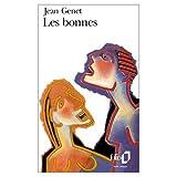 Les Bonnes (French Edition) (0828836450) by Jean Genet