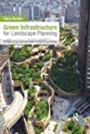 Green Infrastructure for Landscape Pl...