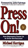 Press On! (0938716484) by Michael Kerrigan