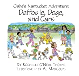 img - for Gabe's Nantucket Adventure: Daffodils, Dogs, and Cars. (The Adventures of Gabe) book / textbook / text book