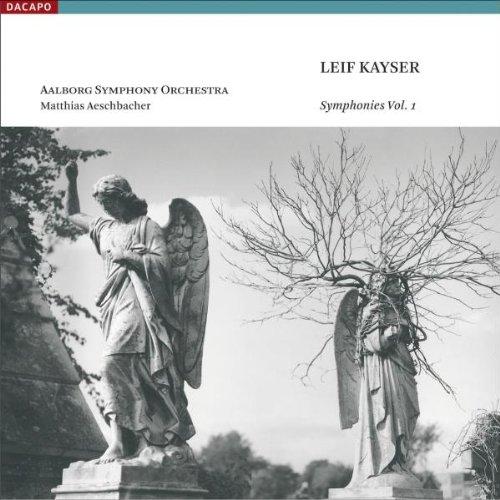 Kayser - Symphonies, Vol 1