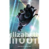 Command Decision: Vatta's War: Book Fourby Elizabeth Moon