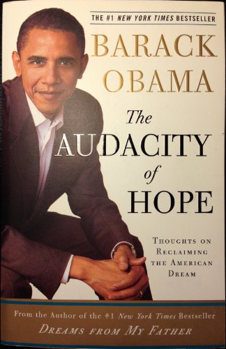 The Audacity Of Hope - Thoughts On Reclaiming The...
