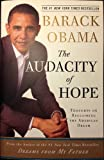 The Audacity Of Hope – Thoughts On Reclaiming The American Dream