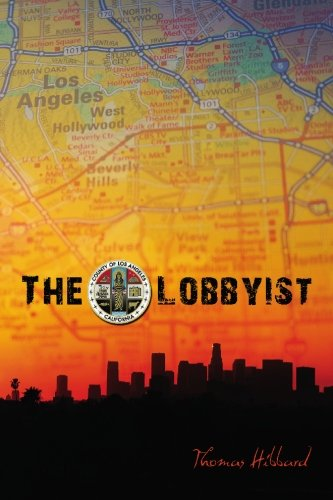 Book: The Lobbyist - A Novel by Thomas Hibbard