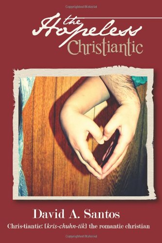 The Hopeless Christiantic