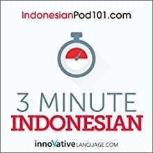 3-Minute Indonesian - 25 Lesson Series Audiobook Audiobook by  Innovative Language Learning LLC Narrated by  Innovative Language Learning LLC