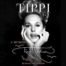 Tippi: A Memoir | Livre audio Auteur(s) : Tippi Hedren Narrateur(s) : Tippi Hedren