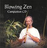 Blowing Zen Companion CD