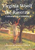 img - for Virginia Woolf & The Raverats: A Different Sort of Friendship book / textbook / text book