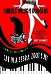 Cat in a Zebra Zoot Suit: A Midnight...