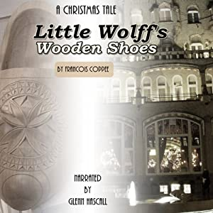 Little Wolf's Wooden Shoes | [Francois Coppee]