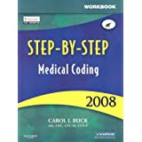 Workbook for Step-By-Step Medical Coding 2008 Edition, 1e ~ Carol J. Buck