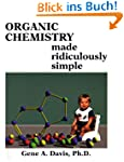 Organic Chemistry Made Ridiculously S...