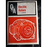 Questions and answers on electric motorsby A. J Coker