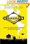 Bananas: How the United Fruit Company...