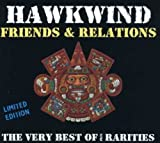 Very Best of Friends & Relations by HAWKWIND (2001-11-20)