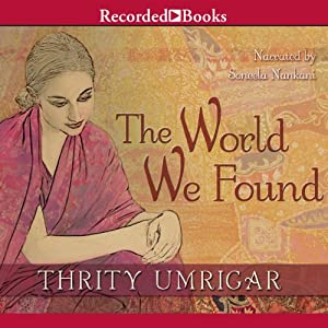 The World We Found | [Thrity Umrigar]