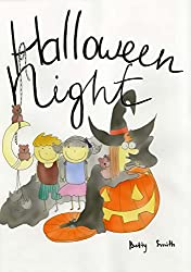 Books For Kids: Halloween Night (Discover The Easiest Way To Teach Your Child About The Miracle Of Friendship): Children's Books (Bedtime Story/Picture Book, Ages 2-8)