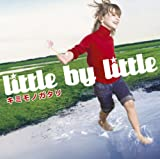 little by little「キミモノガタリ」