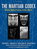 img - for The Martian Codex: More Reflections from Mars book / textbook / text book
