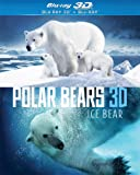 Polar Bears: Ice Bear (Blu-ray 3D + Blu-ray)