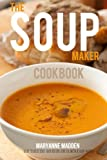 The Soup-Maker Cookbook (English Edition)