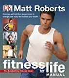 Fitness for Life Manual (1405392428) by Roberts, Matt