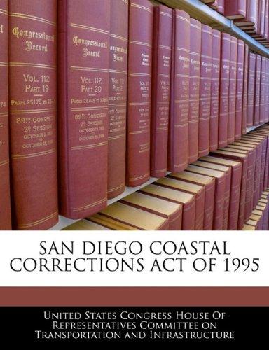 SAN DIEGO COASTAL CORRECTIONS ACT OF 1995
