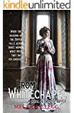 From Whitechapel: A Novel of Jack the Ripper