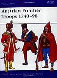 Austrian Frontier Troops 1740-98 (Men-at-Arms)