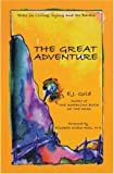 THE GREAT ADVENTURE: Talks on Living, Dying, and the Bardos (Consciousness Classics) (0895561107) by E. J. Gold