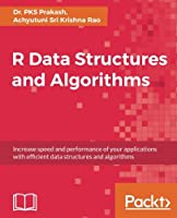 R Data Structures and Algorithms Front Cover