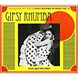 Gipsy Rhumba: The Original Rhythm of Gipsy Rhumba in Spain 1965-74