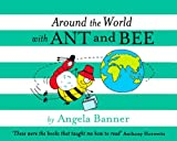 Angela Banner Around the World With Ant and Bee