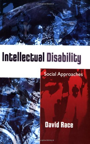 Intellectual Disability: Social Approaches