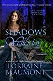 SHADOWS OF YESTERDAY: RAVENHURST SERIES: BOOK 2: A NEW ADULT TIME TRAVEL ROMANCE (A Ravenhurst Series)