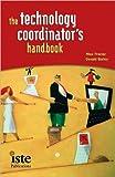 M. Frazier's,G. D. Bailey 's (The Technology Coordinator's Handbook [Paperback])(2004)